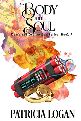 Body and Soul (Death and Destruction Book 7)