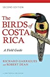 img - for The Birds of Costa Rica: A Field Guide (Zona Tropical Publications) by Garrigues, Richard (December 4, 2014) Paperback book / textbook / text book