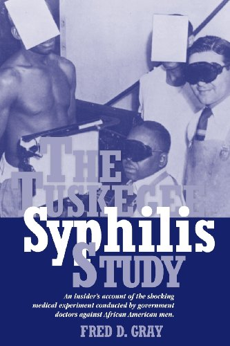 The Tuskegee Syphilis Study: An Insiders' Account of the Shocking Medical Experiment Conducted by Government Doctors Against African American Men by NewSouth Books