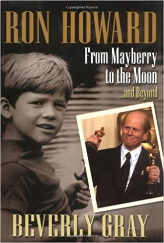 Ron Howard: From Mayberry to the Moon...and Beyond: Amazon.es ...