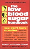 The Low Blood Sugar Handbook: You Don't Have to