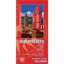 MIDI-PYRÉNÉES (TOULOUSE, PYRÉNÉES, LOURDES, ROCAMADOUR, CANAL DU MIDI, ALBI, GASCOGNE )