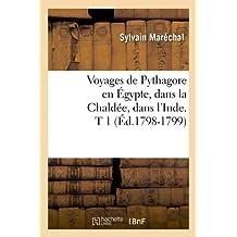 VOYAGES DE PYTHAGORE  T 1  ED 1798 1799