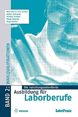 Die handlungsorientierte Ausbildung für Laborberufe / Wahlqualifikationen