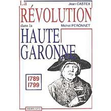 La revolution dans la haute garonne
