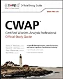 CWAP Certified Wireless Analysis Professional Official Study Guide: Exam PW0-270 (CWNP Official Study Guides)