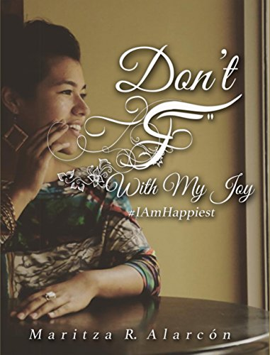 Download for free Don't F With My Joy #IAmHappiest