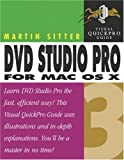 DVD Studio Pro 3 for Mac OS X: Visual QuickPro Guide