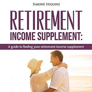 Retirement Income Supplement Audiobook
