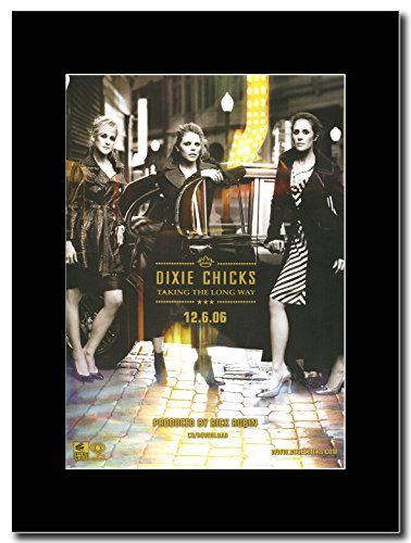 gasolinerainbows - Dixie Chicks - Taking The Long Way - Matted Mounted Magazine Promotional Artwork on a Black Mount (Taking The Long Way Home Dixie Chicks)