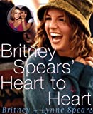 img - for Britney Spears' Heart to Heart by Britney Spears (2000-05-09) book / textbook / text book