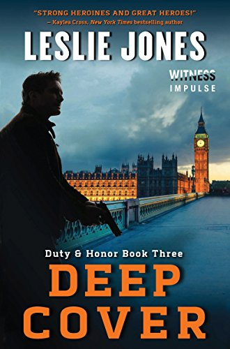 Deep Cover: Duty & Honor Book Three