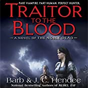 Traitor to the Blood | Barb Hendee, J.C. Hendee