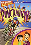 Pedaling to Perfect Punctuation (Grammar All-Stars)
