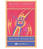 Gestalt Therapy: Living Creatively Today