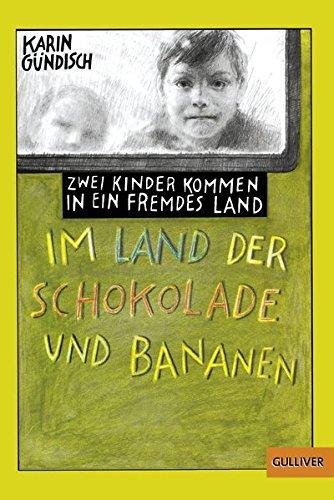 Im Land Der Schokolade Und Bananen (German Edition)