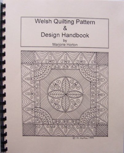 Welsh Quilting Pattern & Design Handbook [ inscribed & signed by author Marjorie Horton ]