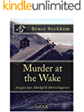 Murder at the Wake (Detective Inspector Skelgill Investigates Book 7)