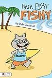 Here Fishy Fishy, Debi Toporoff, 1618626841