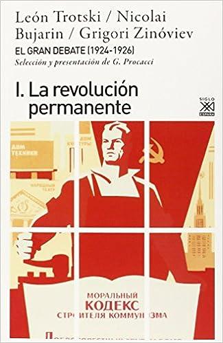 El gran debate I: La revolución permanente: 1198 Siglo XXI de España General: Amazon.es: Echagüe, Carlos: Libros
