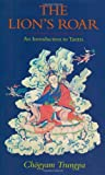 Front cover for the book The Lion's Roar: An Introduction to Tantra (Dharma Ocean Series) by Chogyam Trungpa