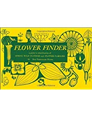 Flower Finder: A Guide to the Identification of Spring Wild Flowers and Flower Families East of the Rockies and North of the Smokies, Exclusive of Trees and Shrubs