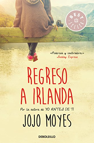 Regreso a Irlanda /Sheltering Rain (A Temporal Kingdom) (Spanish Edition) [Jojo Moyes] (Tapa Blanda)