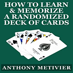 How to Learn & Memorize a Randomized Deck of Playing Cards Audiobook