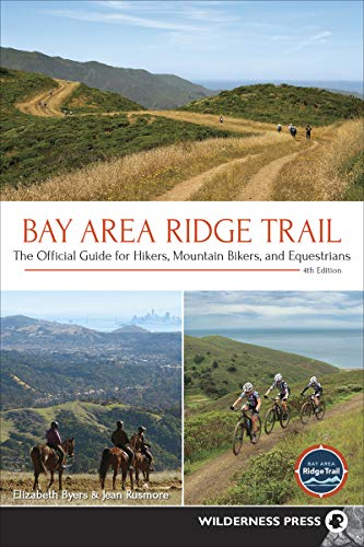 (Bay Area Ridge Trail: The Official Guide for Hikers, Mountain Bikers, and Equestrians)
