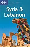 Lonely Planet Syria & Lebanon (Multi Country Travel Guide)
