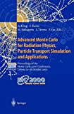 img - for Advanced Monte Carlo for Radiation Physics, Particle Transport Simulation and Applications: Proceedings of the Monte Carlo 2000 Conference, Lisbon, 23 26 October 2000 book / textbook / text book
