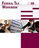 Federal Tax Workbook : Selected Topics for Tax Professionals, University of Illinois Tax School, 097956610X