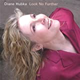 Look No Further by Hubka, Diane