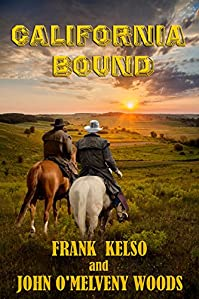 California Bound by Frank Kelso ebook deal