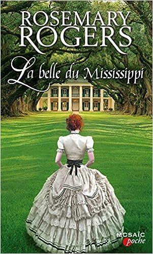Télécharger en ligne La belle du Mississippi pdf ebook