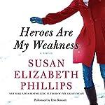 Heroes Are My Weakness | Susan Elizabeth Phillips