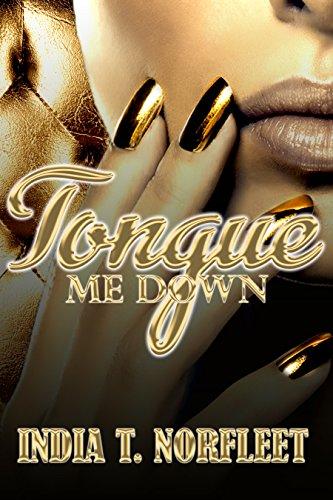 Search : Tongue Me Down