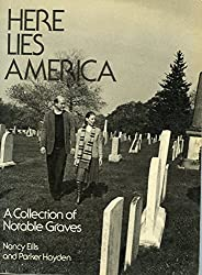Here lies America: A collection of notable graves