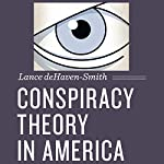 Conspiracy Theory in America: Discovering America | Lance deHaven-Smith