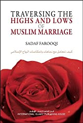 Traversing the Highs and Lows of Muslim Marriage