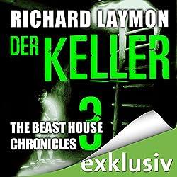 Der Keller (Beast House Chronicles 3)
