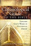 The Chronological Guide to the Bible: Explore God's