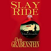 Slay Ride: Christopher Miller Holiday Thriller, Book 1 | Chris Grabenstein
