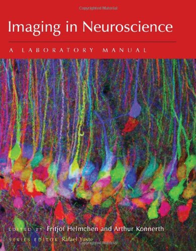Imaging in Neuroscience: A Laboratory Manual
