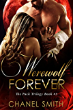 Werewolf Forever (The Pack Trilogy Book 3)
