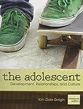 The Adolescent: Desarrollo, relaciones y cultura con MyLab Human Development y Pearson eText (13ª edición)