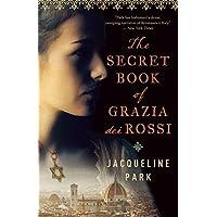 The Secret Book of Grazia dei Rossi: Book 1