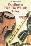 img - for Soodlum's Irish Tin Whistle Tutor - Volume 1 book / textbook / text book