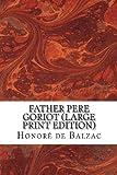 Father Pere Goriot, Honoré de Balzac, 1484987969