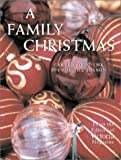 img - for A Family Christmas: Celebrating the Joys of the Season by Arlene Hamilton Stewart (2002-08-06) book / textbook / text book